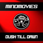 MINDMOVIES - Dusk Till Dawn (Front Cover)