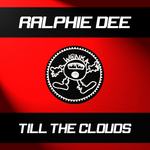 DEE, Ralphie - Till The Clouds  (Front Cover)