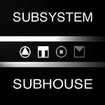 SUBSYSTEM - Subhouse (Front Cover)