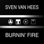 VAN HEES, Sven - Burnin' Fire (Front Cover)
