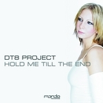 DT8 PROJECT - Hold Me Till The End (Front Cover)