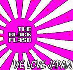 BLACK FLASH, The - We Love Japan (Front Cover)