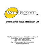 DARK BLUE FUNDATION - Dark Blue Fundation EP02 (Front Cover)