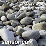 SENSORICA - Few Days Away (Front Cover)
