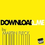 FLECK, Martin - Download Me (Front Cover)