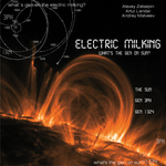 ELECTRIC MILKING - What's The Gen On Sun? (Front Cover)