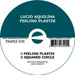 AQUILINA, Lucio - Feeling Plastik (Front Cover)