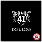 AVENUE 41 - Do U Love (Front Cover)