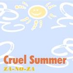 ZA NO ZA - Cruel Summer (Front Cover)