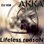 Lifeless Reason