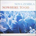 NOVA ZEMBLA - Nowhere To Go (The End Of The Road) (Front Cover)