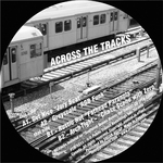 GETNICE/GREYSCALE/RUSTIC HUT/ARCH TIGHT/MOONSTARR - Scattered Snares - Across The Tracks (Front Cover)