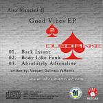 MANCINI, Alex - Good Vibes EP (Back Cover)