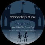 We Like To Funk EP