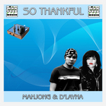 MAHJONG/D'LAYNA - So Thankful (Front Cover)