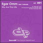 OMM, Egar feat YOLANDA - We Are The Life (Front Cover)