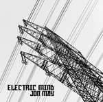 MAY, Jon  - Electric Mind (Front Cover)