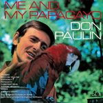 DON PAULIN - Me & My Papagayo (Front Cover)