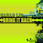 LIO, Carlo - Bring It Back (Front Cover)