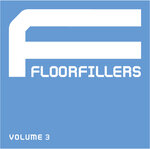 VARIOUS - Floorfillers Vol 3 (Front Cover)