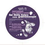 MARTIANGANG feat INSIGHT/DAGAH - Got Skillz Galore (Grooveman Spot remixes) (Front Cover)