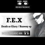 DJ FEX - Death Or Glory EP (Front Cover)