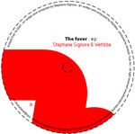 SIGNORE, Stephan/WEHBBAA - Fever EP (Front Cover)