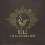 SOLE - Sole & The Skyrider Band (Front Cover)