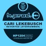 LEKEBUSCH, Cari - Reverted - Aterkommen (Front Cover)