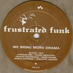 SILICON/PARTISAN MIDI/FIGURAS FRUSTRADAS/MARCO BERNARDI - We Bring More Drama (Front Cover)