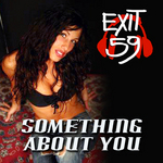 EXIT 59 feat DANI VASILE/CHA CHA REBLE - Something About You (Front Cover)