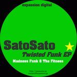 SATOSATO - Twisted Funk EP (Front Cover)