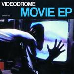 VIDEODROME - Movie EP (Front Cover)