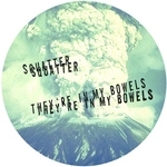 SQUATTER - They're In My Bowels (Back Cover)