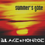 BLAKE/MONROE - Summer's Gone (Front Cover)