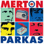 MERTON PARKAS, The - Face In The Crowd (Front Cover)