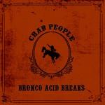 Bronco Acid Breaks