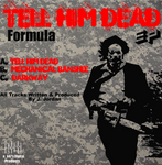 FORMULA - Tell Him Dead EP (Back Cover)