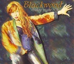 BLACKWOOD - Friday Night (Front Cover)