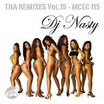 DJ NASTY - Tha Remixes Vol 15 (Front Cover)