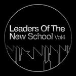 Leaders Of The New School Vol 4