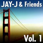 Jay-J & Friends Vol 1