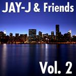 Jay-J & Friends Vol 2