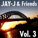 Jay-J & Friends Vol 3