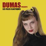 DUMAS - Les Filles Elastique (Front Cover)