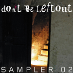 Don't Be Leftout - Sampler Two