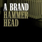 A BRAND - Hammerhead (remixes) (Front Cover)