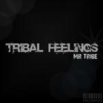 MR. TRIBE - Tribal Feelings (Front Cover)