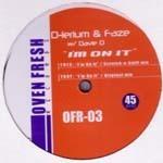 D LERIUM & FAZE - I'm On It (Front Cover)