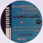 MIKE & CHARLIE - Chunky Love (D-Lerium & Faze Remix) (Front Cover)
